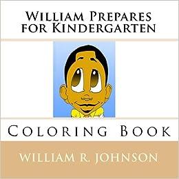 Book William Prepares for Kindergarten: Coloring Book