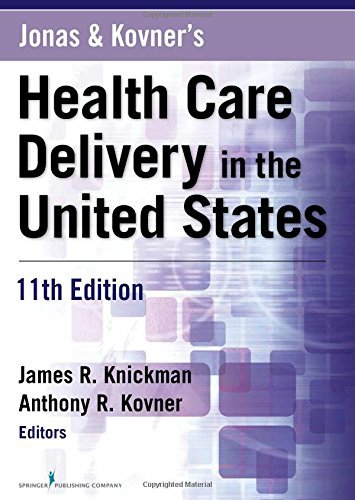 Jonas And Kovners Health Care Delivery In The United States  11T  11Th Edition   2015 04 23   Paperback