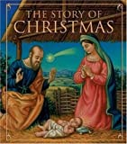 The Story of Christmas, Running Press Staff, 0762428163