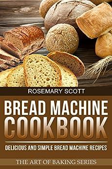 simple bread machine recipes