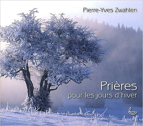Prières pour les jours d'hivers pdf