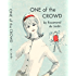One of the Crowd (Tobey and Midge Heydon Series Book 6)