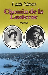 Chemin de la Lanterne : [roman], Nucera, Louis