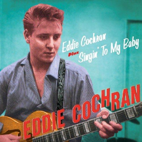 CD : Eddie Cochran - Eddie Cochran /  Singin To My Baby (Bonus Tracks)