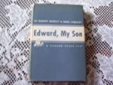 img - for Edward, My Son: A Play in Three Acts book / textbook / text book