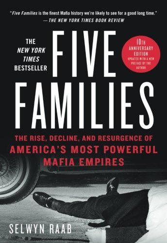 Five Families: The Rise, Decline, and Resurgence of America