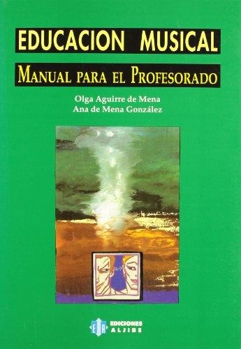 Descargar Libro Educación Musical: Manual Para El Profesorado De Olga Aguirre Olga Aguirre De Mena