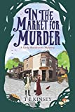 In the Market for Murder (A Lady Hardcastle Mystery)