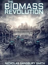 The Biomass Revolution (The Tisaian Chronicles Book 1)
