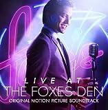 Live At The Foxes Den (Original Motion Picture Soundtrack)