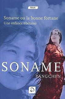 Soname ou La bonne fortune : une enfance tibétaine, Yangchen, Soname
