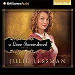 A Love Surrendered: Winds of Change, Book 3 | Julie Lessman