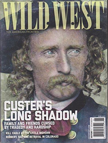 West Wild Magazine (Wild West Magazine June 2017)