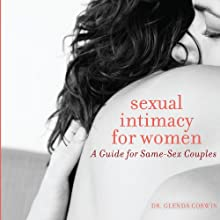 Sexual Intimacy for Women: A Guide for Same-Sex Couples Audiobook by Glenda Corwin Narrated by Julie McKay