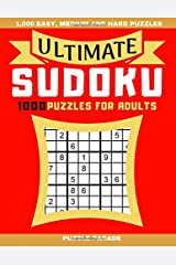 Ultimate Sudoku: 1000 Puzzles For Adults - 1,000 Easy, Medium and Hard Puzzles Paperback