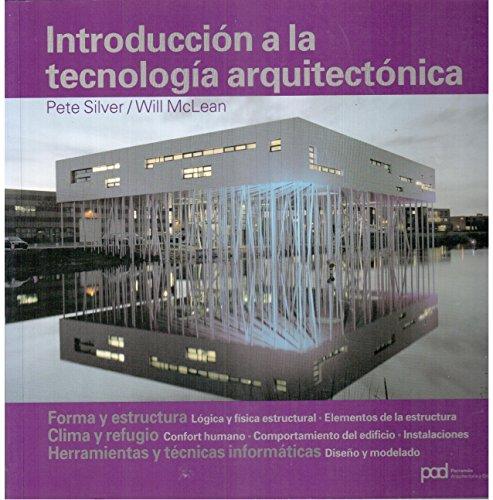Descargar Libro Introduccion A La Tecnologia Arquitectonica Pete Silver