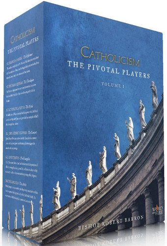 (Catholicism: The Pivotal Players)