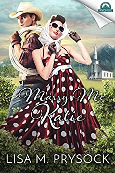 Marry Me Katie (Whispers in Wyoming Book 7) by [Prysock, Lisa]