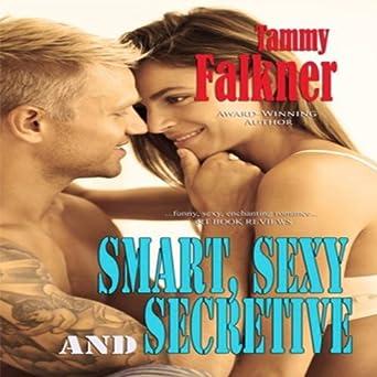 Smart sexy and secretive