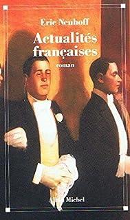 Actualités françaises : roman, Neuhoff, Eric