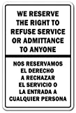 WE RESERVE THE RIGHT TO REFUSE SERVICE BILINGUAL Novelty Sign spanish office business rights