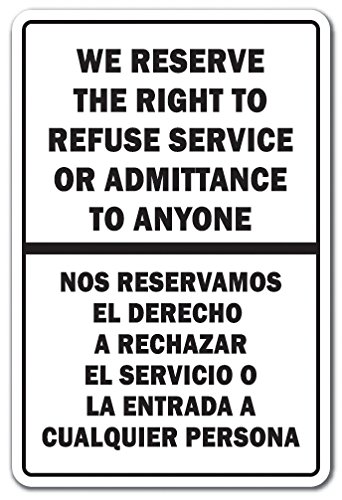 refuse service sign - 5