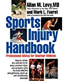 Sports Injury Handbook, Allan M. Levy and Mark L. Fuerst, 0471547379