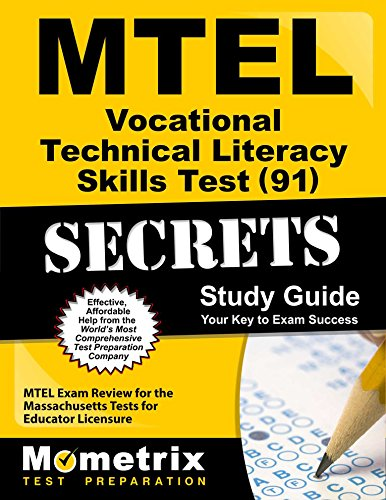 MTEL Vocational Technical Literacy Skills Test (91) Secrets Study Guide: MTEL Exam Review for the Massachusetts Tests for Educator Licensure