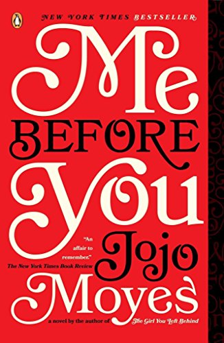 [(Me Before You)] [By (author) Jojo Moyes] published on (July, 2013)