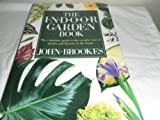 Indoor Garden Book, John Brookes, 0517563134