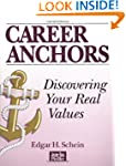 Career Anchors, Workbook: Discovering...