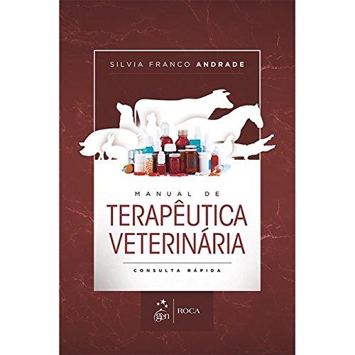 Manual de Terapêutica Veterinária: Consulta Rápida