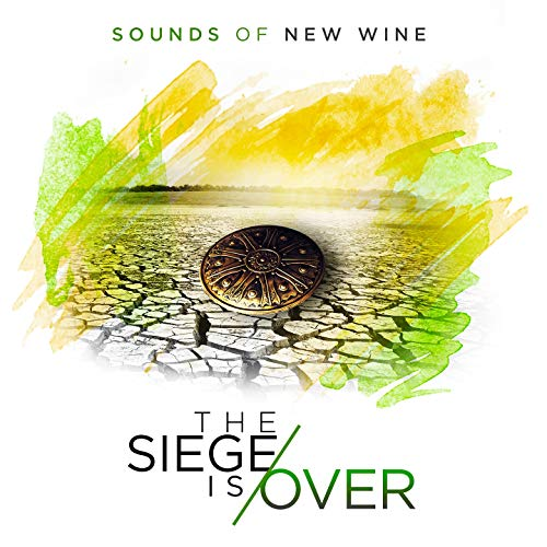 Sounds of New Wine - The Siege Is Over (Live) 2018