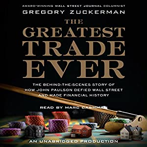 The Greatest Trade Ever | Livre audio