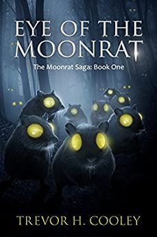 Eye of the Moonrat (The Bowl of Souls Book 1) by [Cooley, Trevor H.]