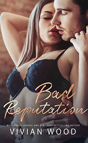Bad Reputation (Bad Behavior Book 3)