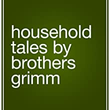 Household Tales Audiobook by  The Brothers Grimm Narrated by Kelly Lintz