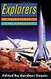 Explorers, Gardner Dozois, 0312254628