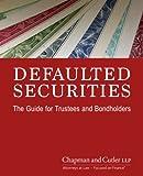 Valores en mora: la guía para fiduciarios y tenedores de bonos