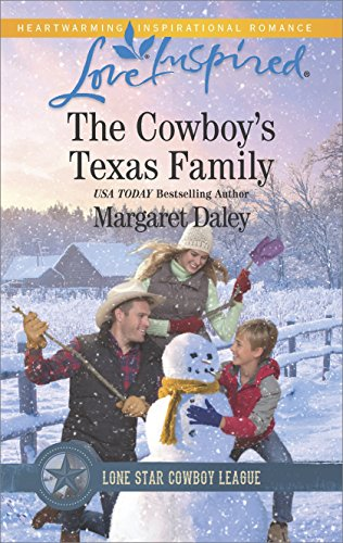 (The Cowboy's Texas Family: A Wholesome Western Romance (Lone Star Cowboy League: Boys Ranch Book 4))