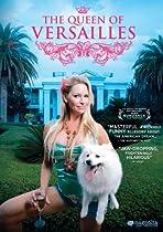 The Queen of Versailles  Directed by Lauren Greenfield
