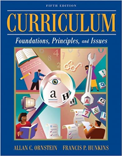 curriculum foundations principles and issues 7th edition pearson educational leadership