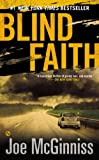 Front cover for the book Blind Faith by Joe McGinniss