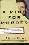 A Mind for Murder, Alston Chase, 0393325563