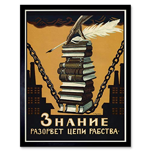 (Wee Blue Coo Political Propaganda Knowledge Break Chains Slavery Soviet Union Art Print Framed Poster Wall Decor 12x16 inch)