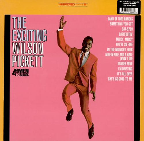 The Exciting Wilson Pickett (180 Gram Vinyl) by 4 Men With Beards