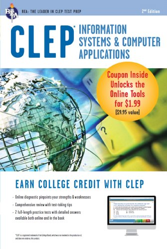 CLEP Information Systems & Computer Applications w/Online Practice Exams (CLEP Test Preparation)