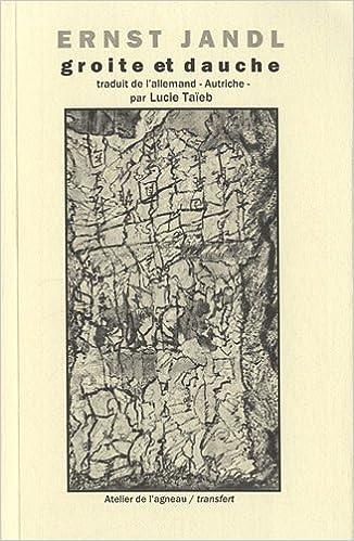 En ligne Groite et Dauche : Poèmes, peppermints et autres proses pdf epub