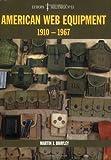 American Web Equipment: 1910-1967 (Europa Militaria)