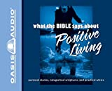 img - for What the Bible Says About Positive Living book / textbook / text book